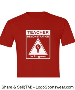 Teacher Demonstration T-Shirt (Front/Back) Design Zoom
